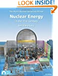 Nuclear Energy in the 21st Century: W...