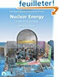 Nuclear Energy in the 21st Century: T...