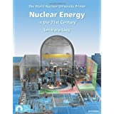 "Nuclear Energy in the 21st Centuryvon ""Ian Hore Lacy"""