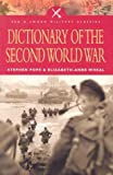 Dictionary of the Second World War (Pen & Sword Military Classics) (085052962X) by Elizabeth-Anne Wheal
