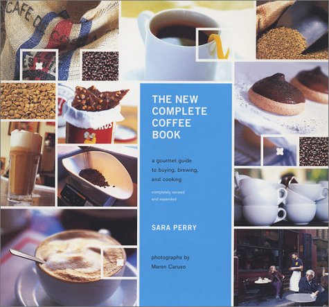 The New Complete Coffee Book