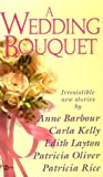 A Wedding Bouquet (Super Regency, Signet) (0451187857) by Barbour, Anne