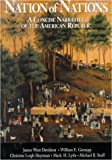 Nation of Nations: A Concise Narrative of the American Republic (Softcover) (0070157413) by Davidson, James West