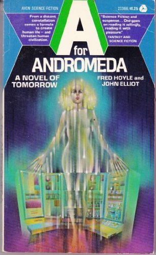 A for Andromeda: A Novel of Tomorrow