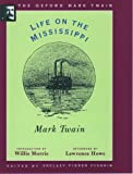 Life on the Mississippi (1883) (Oxford Mark Twain) (0195101391) by Mark Twain