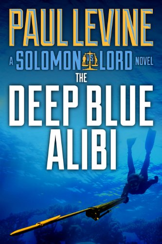 THE DEEP BLUE ALIBI (The Solomon & Lord Series)