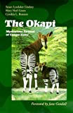 The Okapi: Mysterious Animal of Congo-Zaire