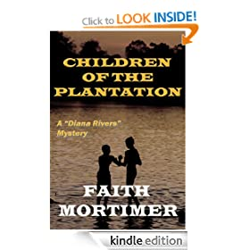 Children of the Plantation (Mystery Suspense Drama) (#2 Diana Rivers)