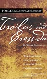 img - for Troilus and Cressida (Folger Shakespeare Library) book / textbook / text book