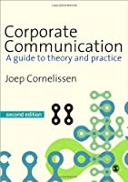Corporate Communication A Guide to Theory and by Cornelissen