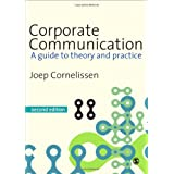 Corporate Communication: A Guide to Theory and Practiceby Joep Cornelissen
