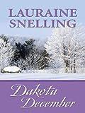 Dakota December (Thorndike Christian Historical Fiction)
