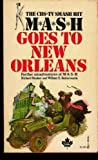 MASH Goes to New Orleans (0671784900) by Richard Hooker