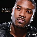 All I Feel - Ray J