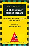 A Study Guide to William Shakespeares a Midsummer Nights Dream [Includes Audio Cassette and Booklet]