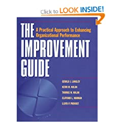 The Improvement Guide: A Practical Approach to Enhancing Organizational Performance (Jossey-Bass Business & Management (Hardcover))