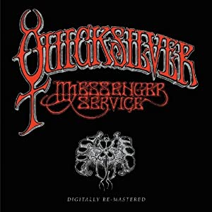 QUICKSILVER MESSENGER SERVICE