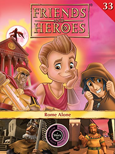Friends and Heroes, Volume 33 - Rome Alone