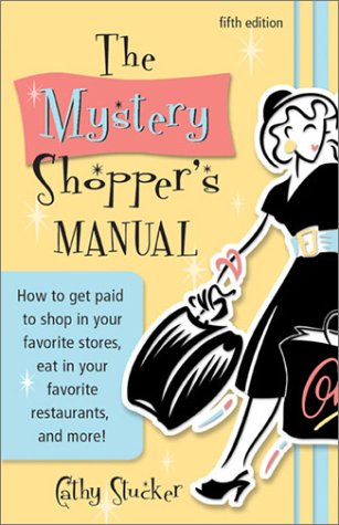 The Mystery Shopper's Manual (5th Edition)