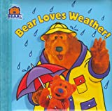 img - for Bear Loves Weather (Bear in the Big Blue House (Board Books Simon & Shuster)) book / textbook / text book