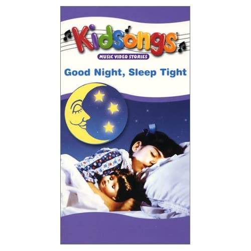 kidsongs good night sleep tight vhs bruce gowers the kidsongs kids. Black Bedroom Furniture Sets. Home Design Ideas