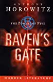 Anthony Horowitz Hodder Literature: Raven's Gate (Education Edition)