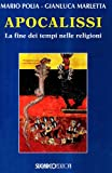 img - for Apocalissi. La fine dei tempi nelle religioni book / textbook / text book