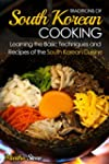 Traditions of South Korean Cooking: L...