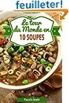 Le tour du monde en 10 soupes