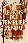 Le bois du templier pendu par B�raud