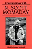 Conversations with N. Scott Momaday (Literary Conversations) (0878059598) by Schubnell, Mathias