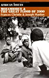 Mozambique and the Great Flood of 2000 (African Issues) (0253214734) by Christie, Frances