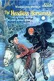 The Headless Horseman (0606140085) by Standiford, Natalie