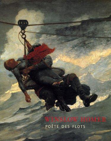 Winslow Homer : Poète des flots