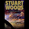 Loitering With Intent: Stone Barrington Audiobook by Stuart Woods Narrated by Tony Roberts
