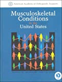 img - for Musculoskeletal Conditions in the United States book / textbook / text book
