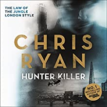 Hunter-Killer: Danny Black, Book 2 (       UNABRIDGED) by Chris Ryan Narrated by Michael Fenner
