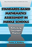img - for Standards-Based Mathematics Assessment in Middle School: Rethinking Classroom Practice (Ways of Knowing in Science and Mathematics (Paper)) book / textbook / text book