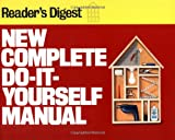 New Complete Do-It-Yourself Manual (0895773783) by Reader's Digest
