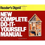 New Complete Do-It-Yourself Manual ~ Reader'sDigest