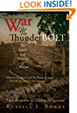War Like the Thunderbolt: The Battle and Burning of Atlanta
