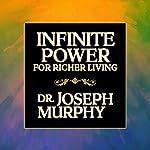 Infinite Power for Richer Living | Dr. Joseph Murphy
