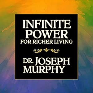 Infinite Power for Richer Living Audiobook