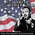 Speeches by Martin Luther King Jr.: The Ultimate Collection Speech by Martin Luther King