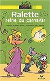 echange, troc Jean Guion, Jeanine Guion - Ralette reine du carnaval