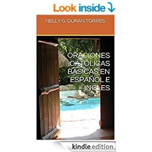 ORACIONES CATOLICAS BASICAS EN ESPAÑOL E INGLES (Spanish Edition) 2
