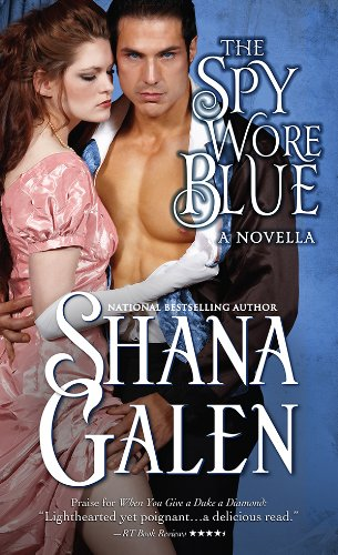 Spy Wore Blue: A Lord and Lady Spy Novella by Shana Galen