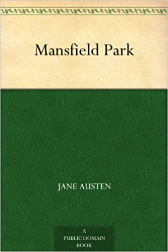 免费获取 Kindle 电子书 Mansfield Park 曼斯菲尔德庄园[$4.5→0]丨反斗限免