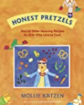 Honest Pretzels: And 64 Other Amazing...