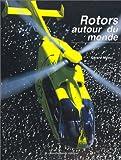 echange, troc Gérard MAOUI - Rotors autour du monde